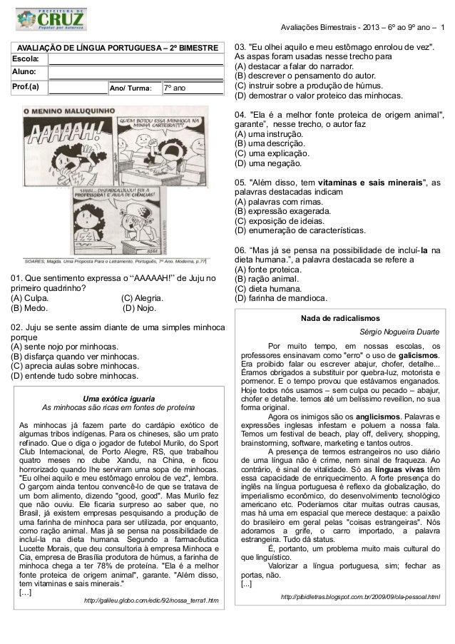 Avaliações Bimestrais - 2013 – 6º ao 9º ano – 1 AVALIAÇÃO DE LÍNGUA PORTUGUESA – 2º BIMESTRE Escola: Aluno: Prof.(a)  Ano/...