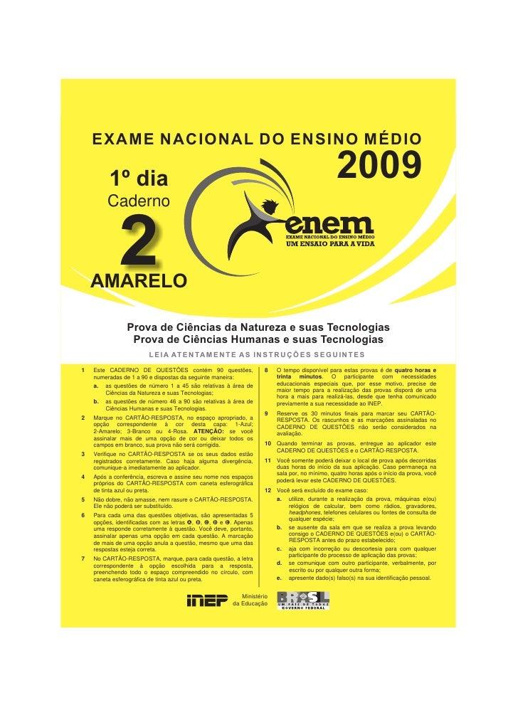 EXAME NACIONAL DO ENSINO MÉDIO          1º dia                                                                            ...