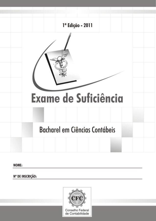 CONSELHO FEDERAL DE CONTABILIDADE EXAME DE SUFICIÊNCIA Bacharel em Ciências Contábeis 2