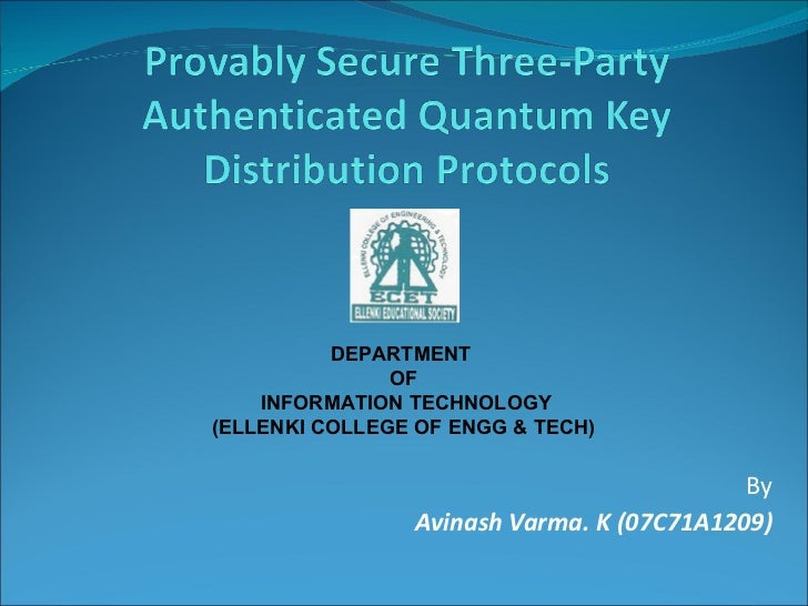 By Avinash Varma. K (07C71A1209) DEPARTMENT  OF INFORMATION TECHNOLOGY (ELLENKI COLLEGE OF ENGG & TECH)