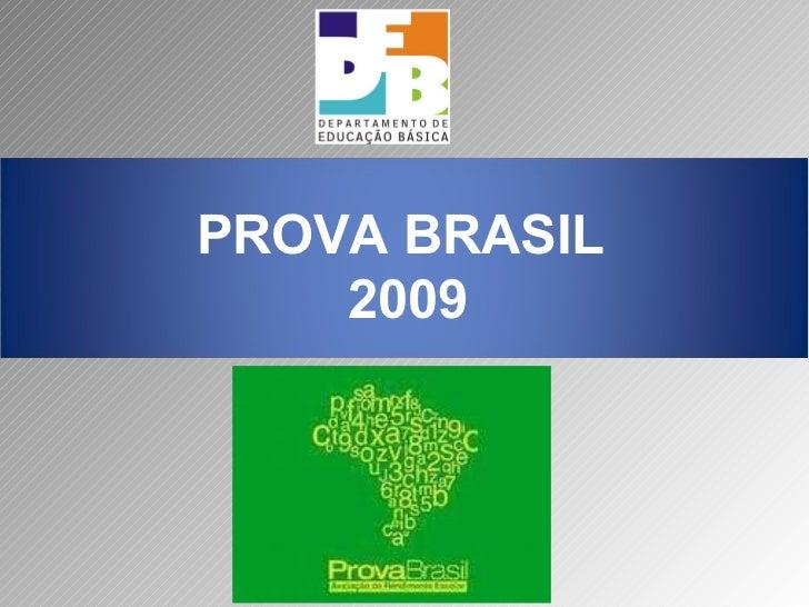 PROVA BRASIL  2009