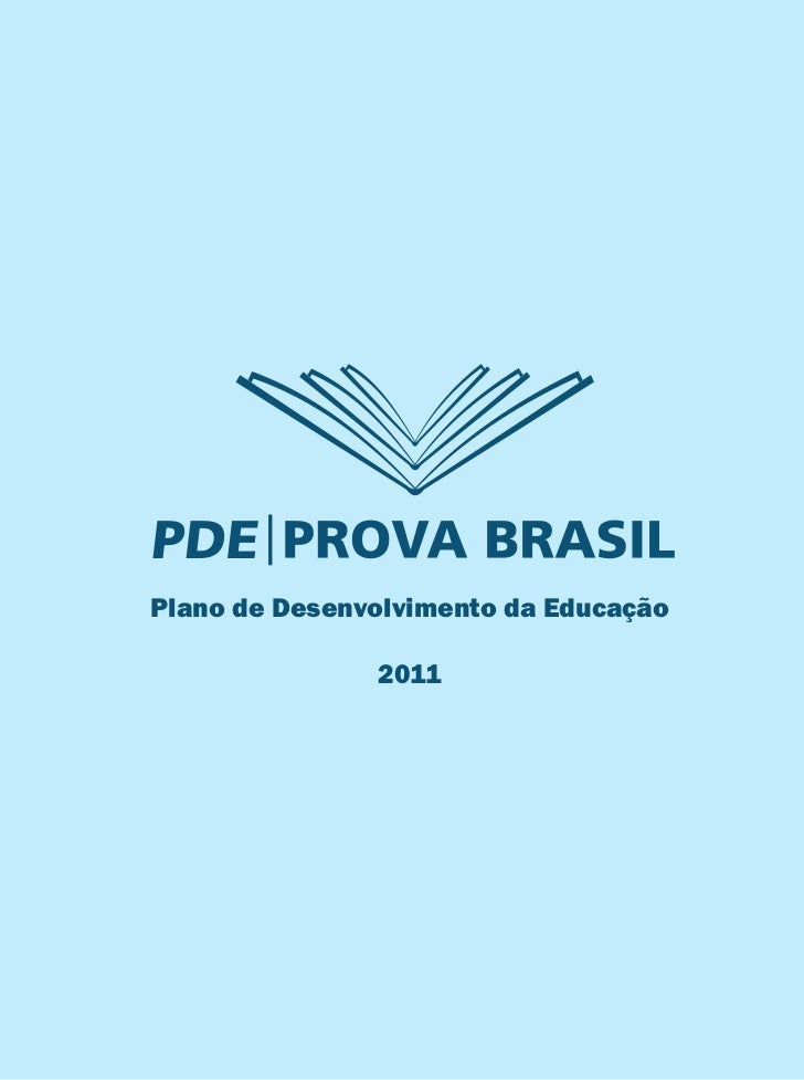 Plano de Desenvolvimento da Educação               2011