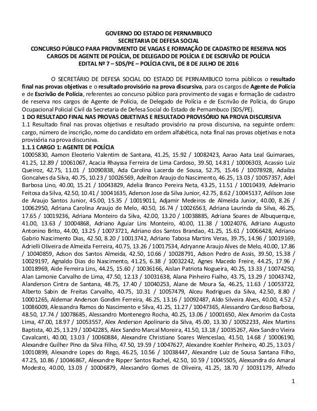 1 GOVERNO DO ESTADO DE PERNAMBUCO SECRETARIA DE DEFESA SOCIAL CONCURSO PÚBLICO PARA PROVIMENTO DE VAGAS E FORMAÇÃO DE CADA...