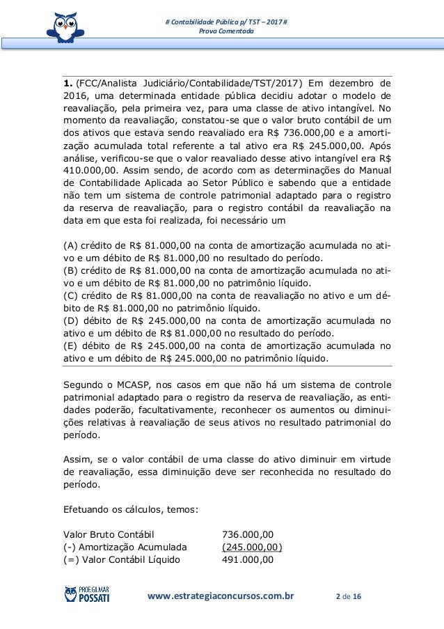 # Contabilidade Pública p/ TST – 2017 # Prova Comentada www.estrategiaconcursos.com.br 2 de 16 1. (FCC/Analista Judiciário...