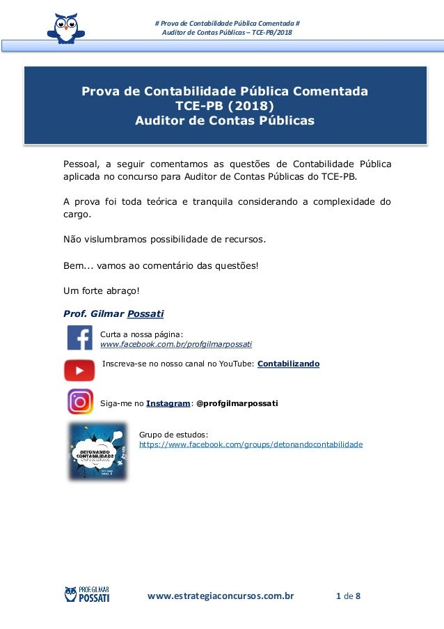 # Prova de Contabilidade Pública Comentada # Auditor de Contas Públicas – TCE-PB/2018 www.estrategiaconcursos.com.br 1 de ...
