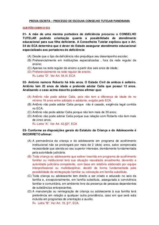 PROVA ESCRITA – PROCESSO DE ESCOLHA CONSELHO TUTELAR PANORAMA QUESTÕES SOBRE O ECA 01- A mãe de uma menina portadora de de...