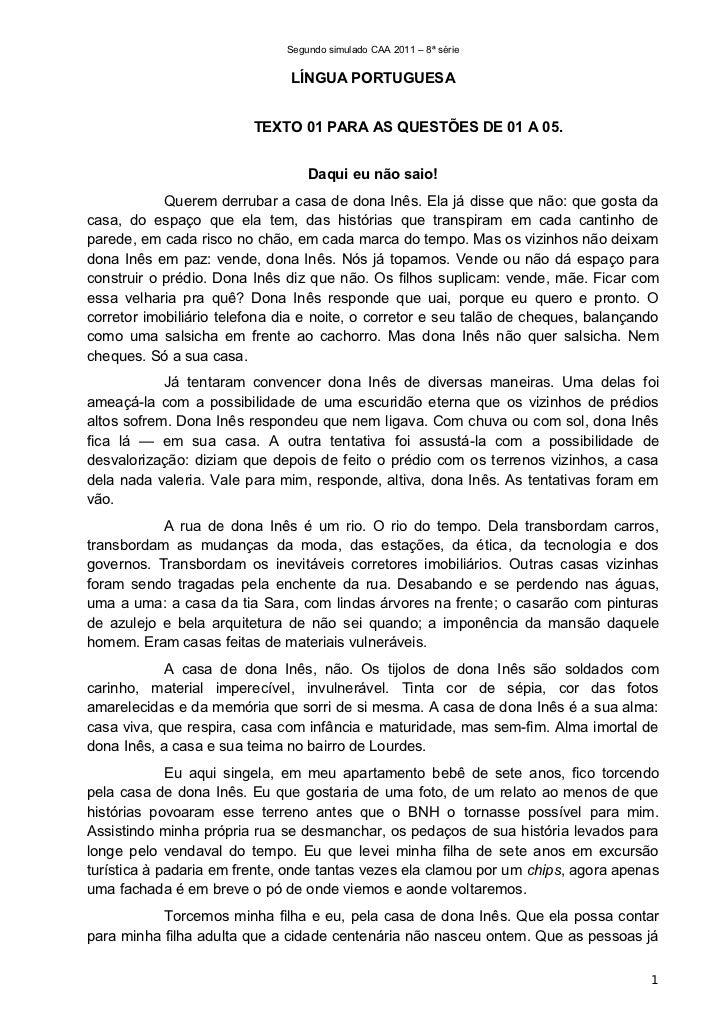Segundo simulado CAA 2011 – 8ª série                               LÍNGUA PORTUGUESA                         TEXTO 01 PARA...