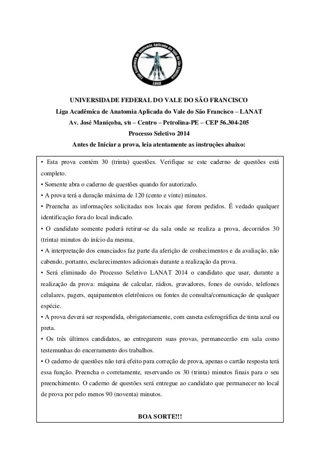 UNIVERSIDADE FEDERAL DO VALE DO SÃO FRANCISCO  Liga Acadêmica de Anatomia Aplicada do Vale do São Francisco – LANAT  Av. J...