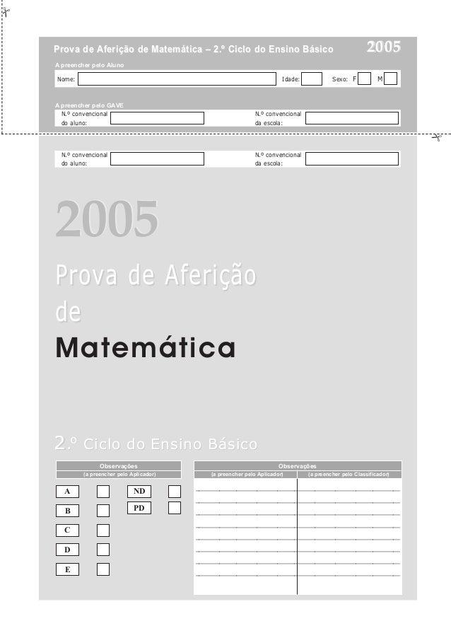 Prova de Aferição de Matemática – 2.º Ciclo do Ensino Básico                                           2005A preencher pel...