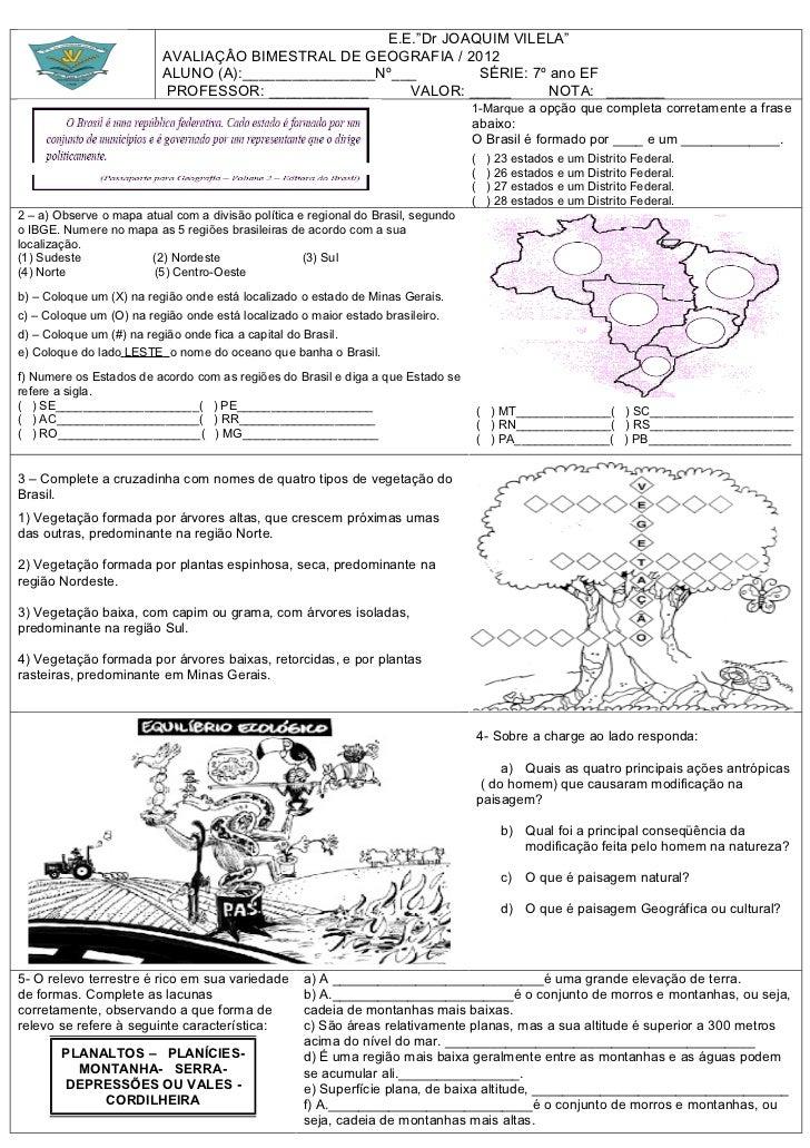 """E.E.""""Dr JOAQUIM VILELA""""                          AVALIAÇÂO BIMESTRAL DE GEOGRAFIA / 2012                          ALUNO (A..."""