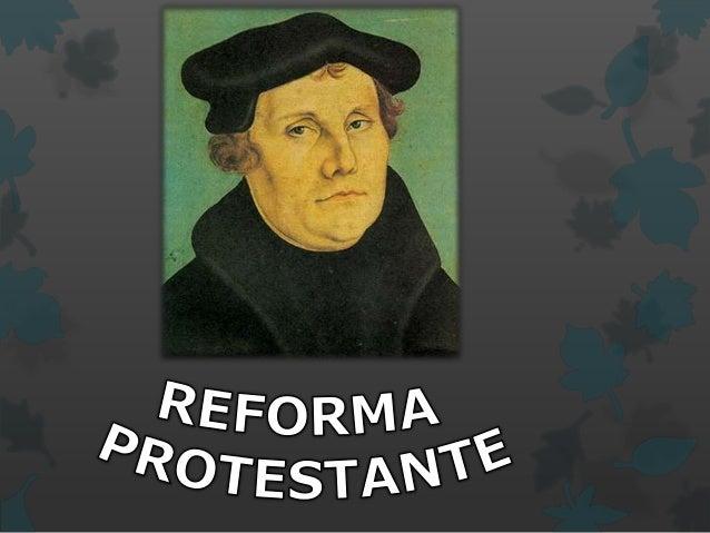 A reforma religiosa ocorreu no século XVI.  Foi um movimento de ruptura da Igreja Católica, que deu origem a outras igr...