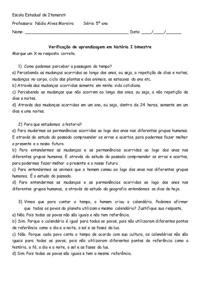 Escola Estadual de Itamarati Professora: Nádia Alves Moreira Série: 5º ano Nome: _________________________________________...