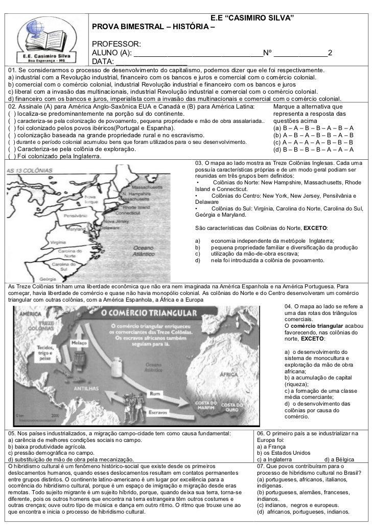 "E.E ""CASIMIRO SILVA""                                 PROVA BIMESTRAL – HISTÓRIA –                                 PROFESSO..."