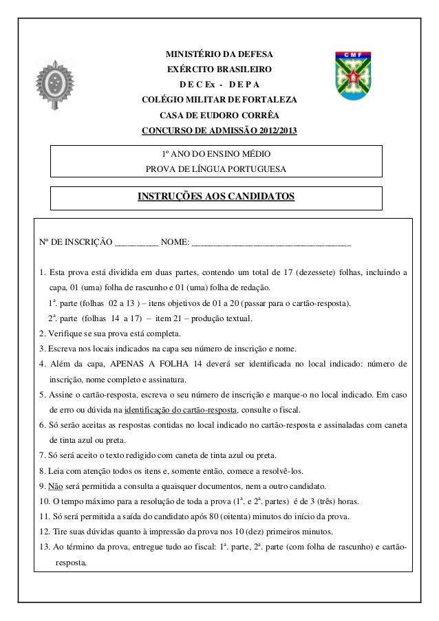 MINISTÉRIO DA DEFESA EXÉRCITO BRASILEIRO D E C Ex - D E P A COLÉGIO MILITAR DE FORTALEZA CASA DE EUDORO CORRÊA CONCURSO DE...