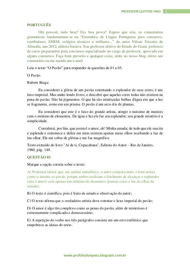 www.profcleytonpaes.blogspot.com.br 1PROFESSOR CLEYTON PAES PORTUGUÊS Olá pessoal, tudo bem? Fez boa prova? Espero que sim...