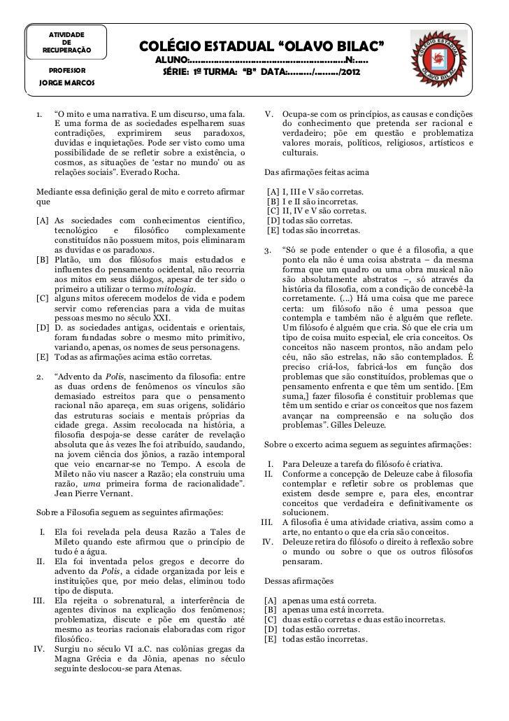 """ATIVIDADE         DE   RECUPERAÇÃO                COLÉGIO ESTADUAL """"OLAVO BILAC""""                                  ALUNO:....."""