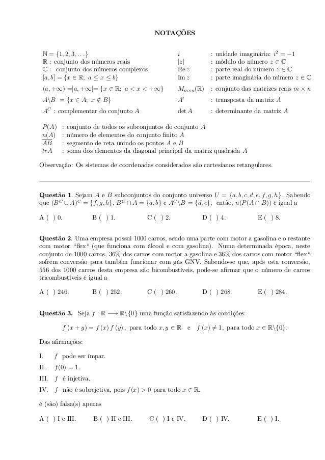 NOTAÇÕES N = f1; 2; 3; : : :g i : unidade imaginária: i2 = 1 R : conjunto dos números reais jzj : módulo do número z 2 C C...