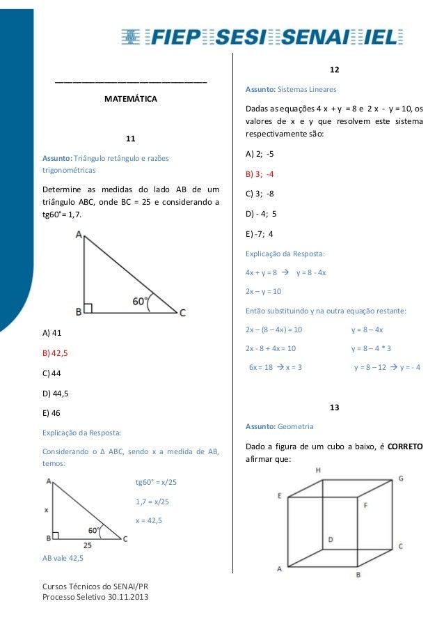 __________________________________  MATEMÁTICA  11  Assunto: Triângulo retângulo e razões  trigonométricas  Determine as m...