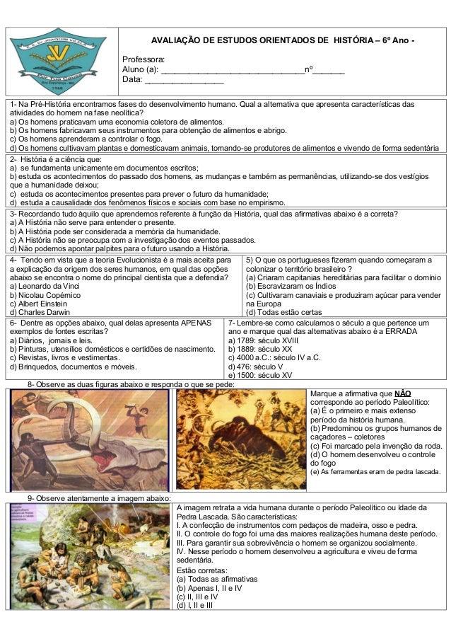 AVALIAÇÃO DE ESTUDOS ORIENTADOS DE HISTÓRIA – 6º Ano -                                 Professora:                        ...
