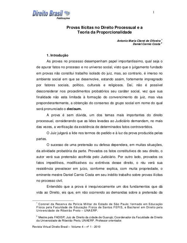 1                           Provas Ilícitas no Direito Processual e a                                Teoria da Proporciona...