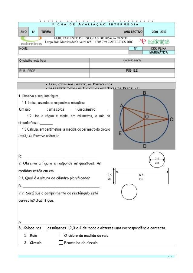 2,5 cm 8,5 cm 2,5 cm AGRUPAMENTO DE ESCOLAS DE BRAGA OESTE Largo João Martins de Oliveira nº5 – 4705 769 CABREIROS BRG NOM...