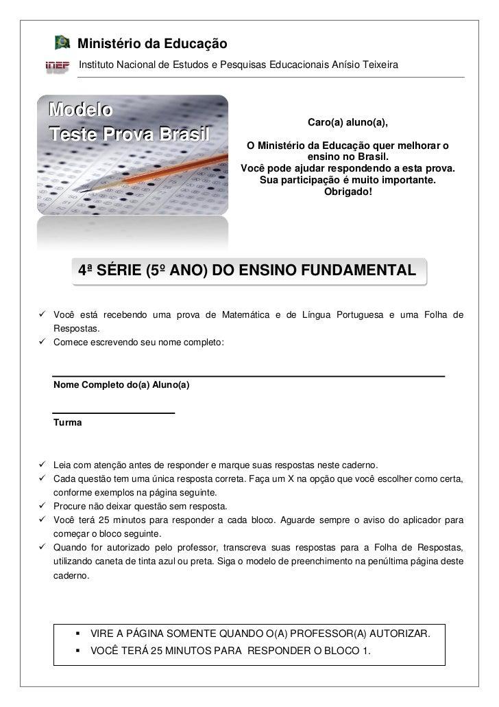 Ministério da Educação         Instituto Nacional de Estudos e Pesquisas Educacionais Anísio Teixeira  Modelo             ...