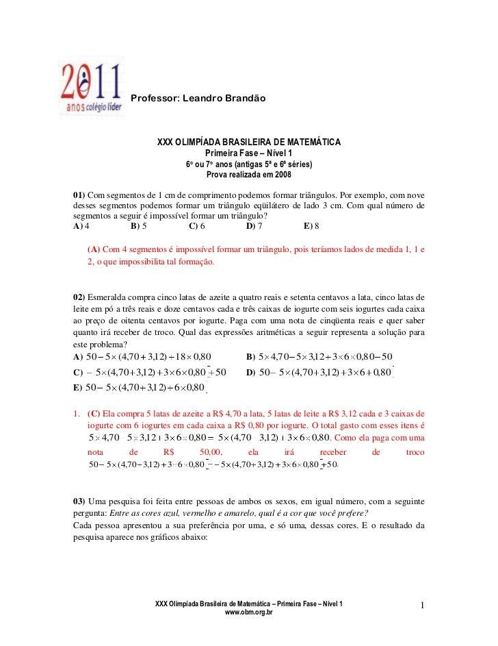 -238125-49530<br />Professor: Leandro Brandão<br />XXX OLIMPÍADA BRASILEIRA DE MATEMÁTICA<br />Primeira Fase – Nível 1<br ...