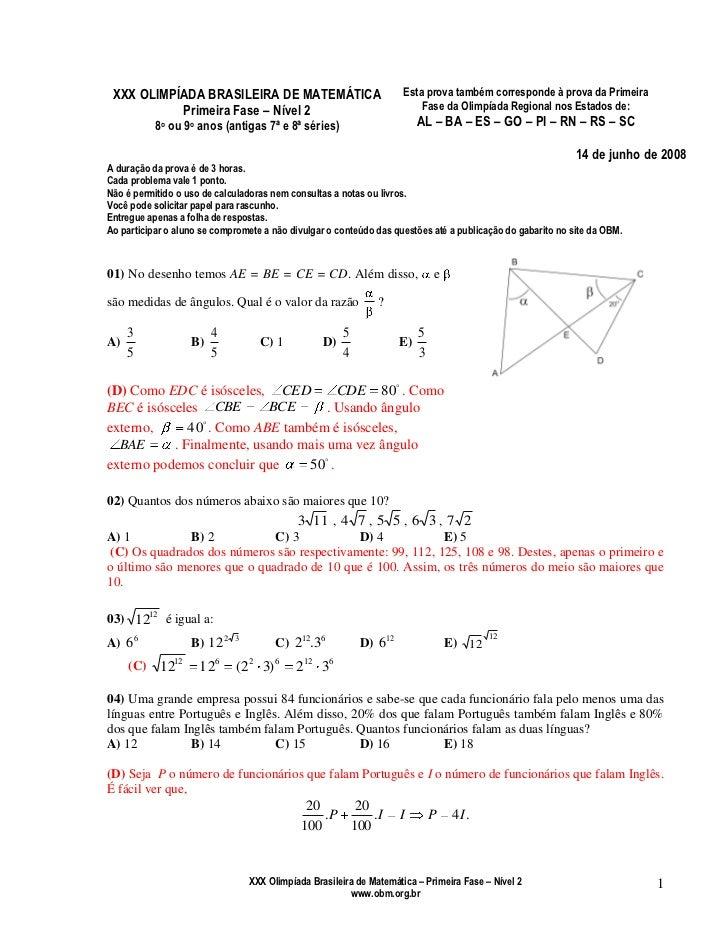 XXX OLIMPÍADA BRASILEIRA DE MATEMÁTICAPrimeira Fase – Nível 28o ou 9o anos (antigas 7ª e 8ª séries)Esta prova também corre...