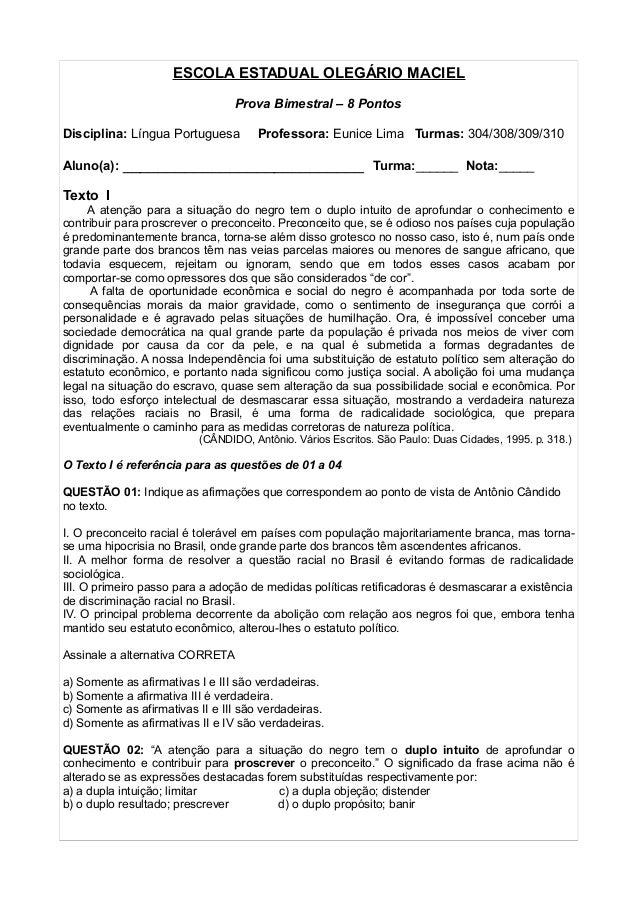 ESCOLA ESTADUAL OLEGÁRIO MACIEL  Prova Bimestral – 8 Pontos  Disciplina: Língua Portuguesa Professora: Eunice Lima Turmas:...
