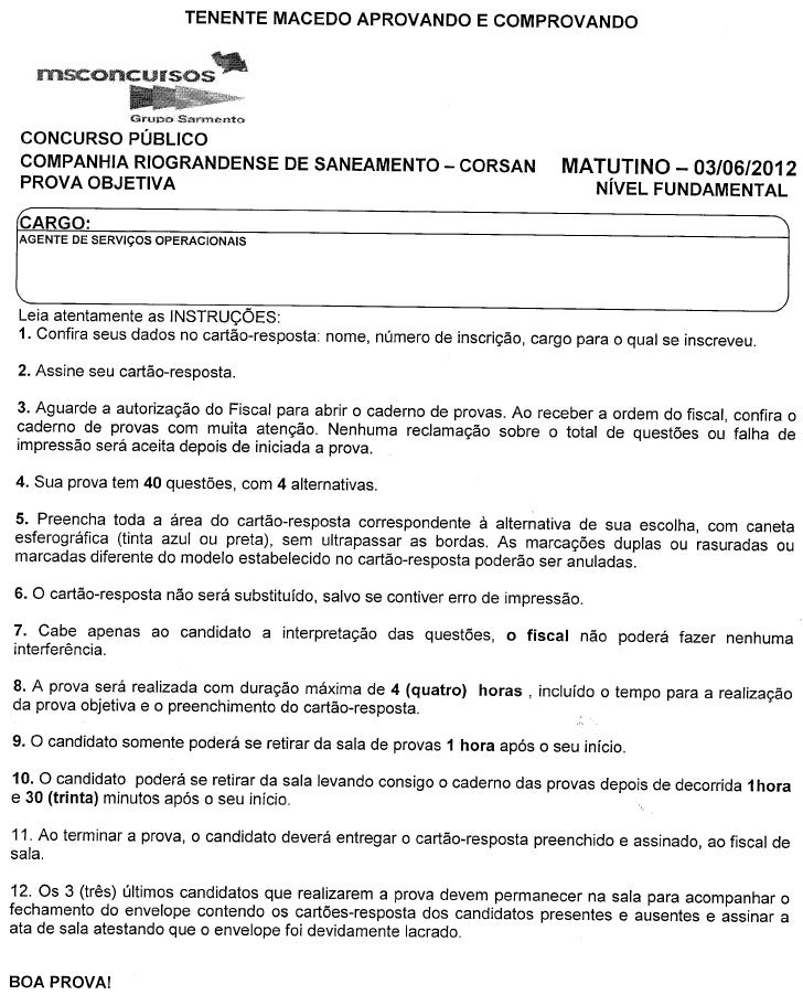 "GrupoSOVn""l""HltoCONCURSO PUBLICOCOMPANH/A R/OGRANDENSE                DE SANEAMENTO - CORSAN                    MATUTINO -..."