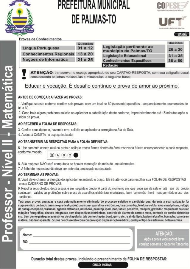 UFT/COPESE  PROVAS DE CONHECIMENTOS  Prefeitura Municipal de Palmas/TO - Professor Nível II - Matemática