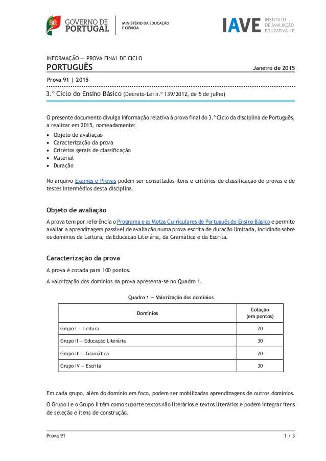 Prova 91 1 / 3 O presente documento divulga informação relativa à prova final do 3.º Ciclo da disciplina de Português, a ...