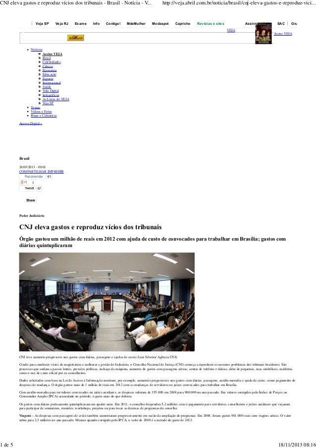 CNJ eleva gastos e reproduz vícios dos tribunais - Brasil - Notícia - V ...  1 de 5  Veja SP  Veja RJ  Exame  Info  Contig...