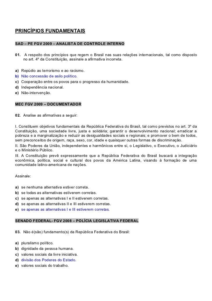 PRINCÍPIOS FUNDAMENTAISSAD – PE FGV 2009 – ANALISTA DE CONTROLE INTERNO01. A respeito dos princípios que regem o Brasil na...