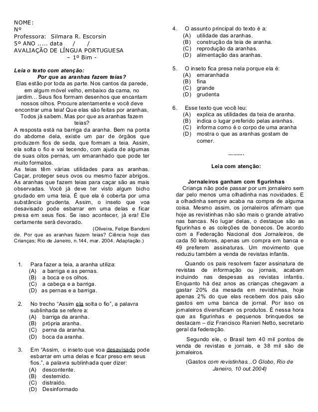 NOME: Nº Professora: Silmara R. Escorsin 5º ANO ..... data / / AVALIAÇÃO DE LÍNGUA PORTUGUESA – 1º Bim - Leia o texto com ...
