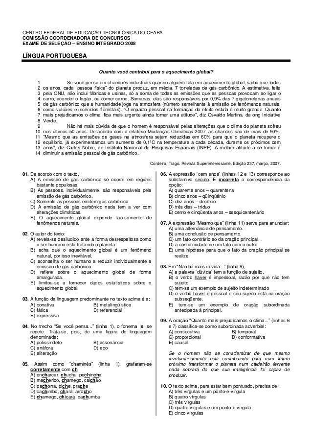 CENTRO FEDERAL DE EDUCAÇÃO TECNOLÓGICA DO CEARÁ COMISSÃO COORDENADORA DE CONCURSOS EXAME DE SELEÇÃO – ENSINO INTEGRADO 200...