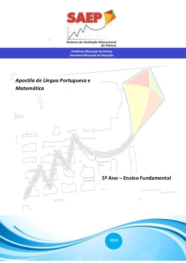 Sistema de Avaliação Educacional de Palmas – SAEP Página 1 Prefeitura Municipal de Palmas Secretaria - Apostila de Língua ...