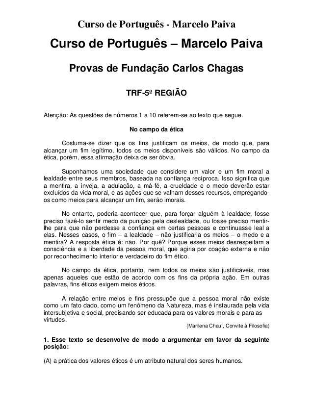 Curso de Português - Marcelo Paiva Curso de Português – Marcelo Paiva Provas de Fundação Carlos Chagas TRF-5ª REGIÃO Atenç...