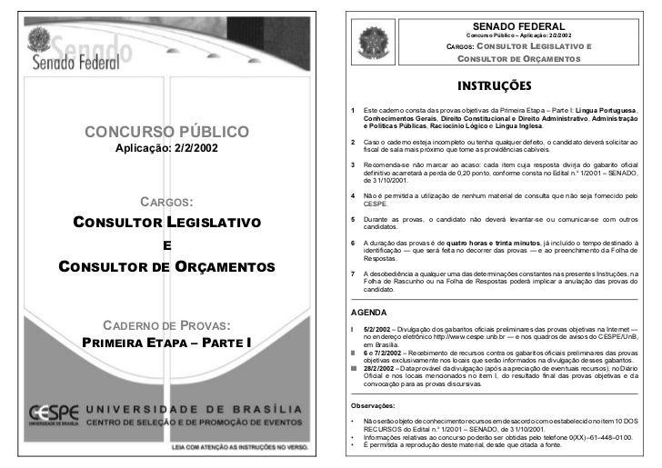 SENADO FEDERAL                                                                     Concurso Público – Aplicação: 2/2/2002 ...