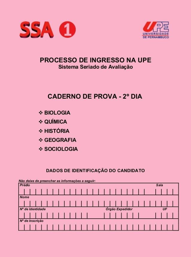 PROCESSO DE INGRESSO NA UPE                        Sistema Seriado de Avaliação                   CADERNO DE PROVA - 2º DI...
