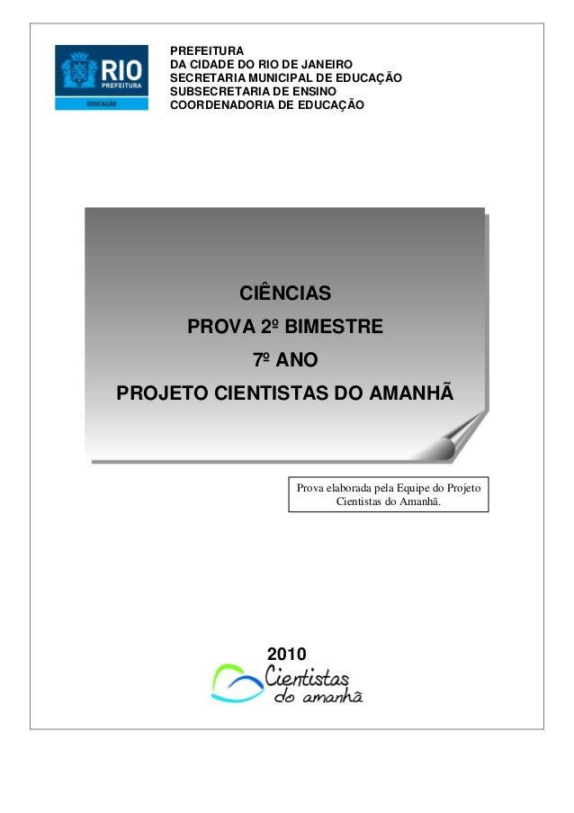 2010 PREFEITURA DA CIDADE DO RIO DE JANEIRO SECRETARIA MUNICIPAL DE EDUCAÇÃO SUBSECRETARIA DE ENSINO COORDENADORIA DE EDUC...