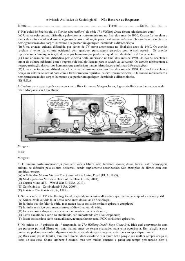 Atividade Avaliativa de Sociologia 01 – Não Rasurar as Respostas Nome:.......................................................