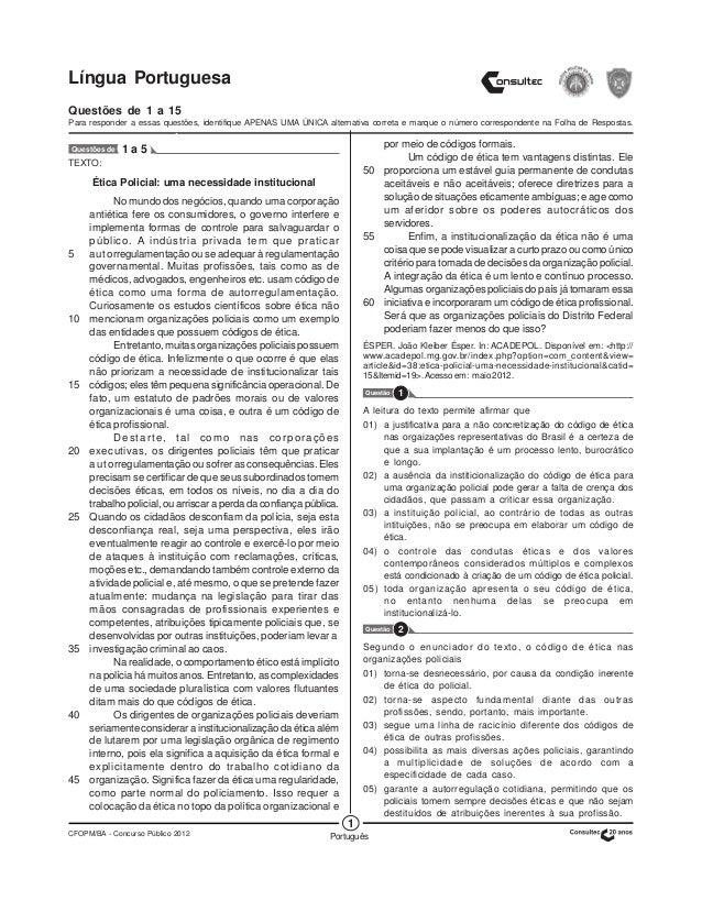 1 CFOPM/BA - Concurso Público 2012 Português Língua Portuguesa Questões de 1 a 15 Para responder a essas questões, identif...
