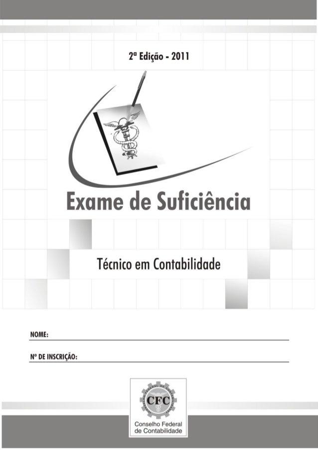CONSELHO FEDERAL DE CONTABILIDADE EXAME DE SUFICIÊNCIA Técnico em Contabilidade 2