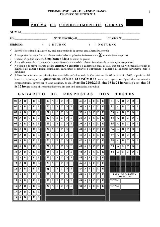 CURSINHO POPULAR S.E.U – UNESP FRANCA PROCESSO SELETIVO 2013  PROVA  DE  CONHECIMENTOS  1  GERAIS  NOME:__________________...