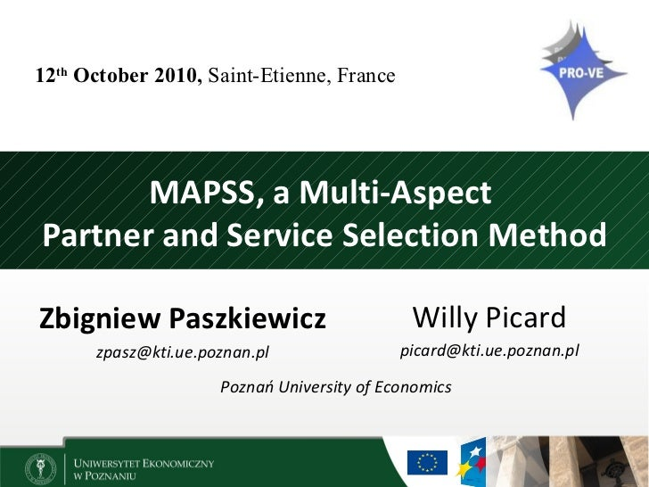 12th October 2010, Saint-Etienne, France       MAPSS, a Multi-AspectPartner and Service Selection MethodZbigniew Paszkiewi...