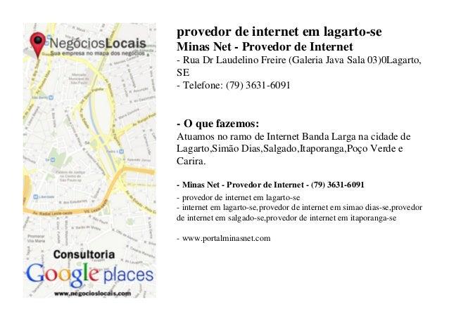 provedor de internet em lagarto-se Minas Net - Provedor de Internet - Rua Dr Laudelino Freire (Galeria Java Sala 03)0Lagar...