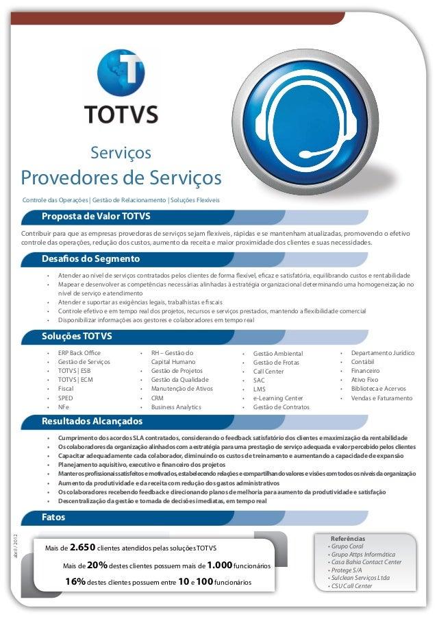 Serviços  Provedores de Serviços  Controle das Operações | Gestão de Relacionamento | Soluções Flexíveis  Proposta de Valo...