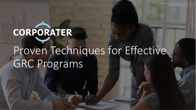 Proven Techniques for Effective GRC Programs