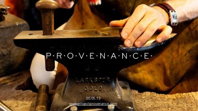 20.05.13www.projectprovenance.com